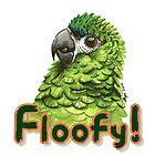 Floofy!  by Skye Elizabeth  Tranter