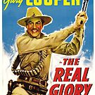 Classic Movie Poster - The Real Glory by SerpentFilms