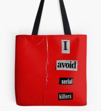I Avoid Serial Killers Tote Bag
