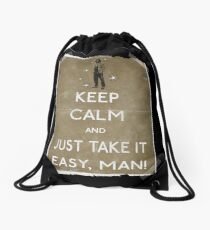 Keep calm and just take it easy man 14 Drawstring Bag