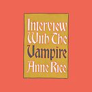 Interview with the Vampire by Sydney Koffler