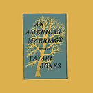 An American Marriage by Sydney Koffler