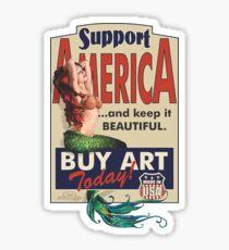 Support America- BUY ART! Sticker