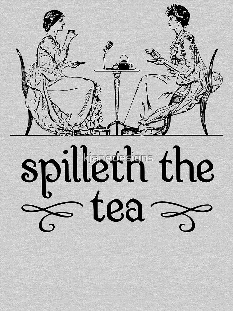 Verschüttet den Tee von kjanedesigns