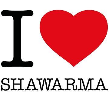 I ♥ SHAWARMA by eyesblau