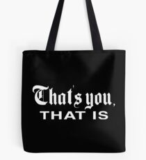 That's You, That is - History Today Tote Bag