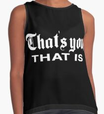 That's You, That is - History Today Sleeveless Top