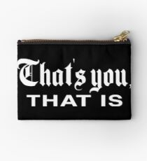 That's You, That is - History Today Zipper Pouch
