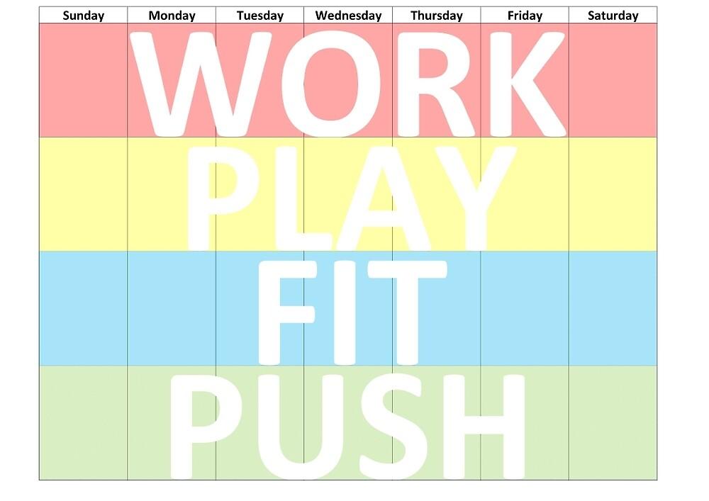 WORK PLAY FIT PUSH by WorkPlayFitPush