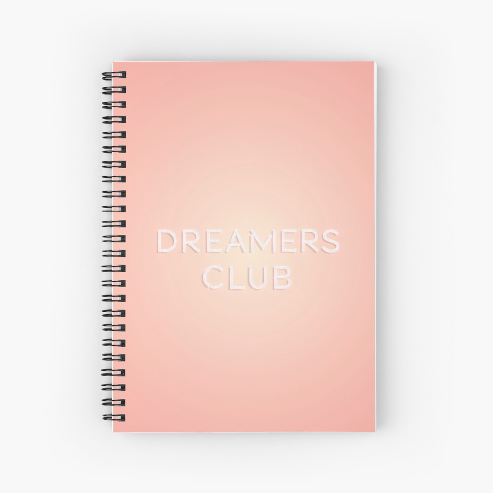 Dreamers Club Spiral Notebook