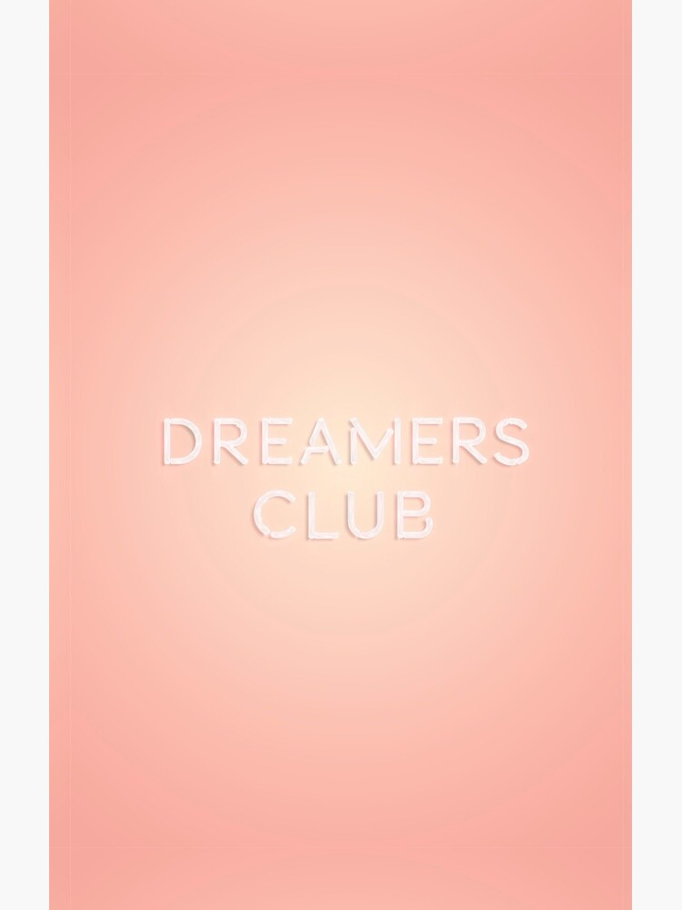 Dreamers Club by crnicole
