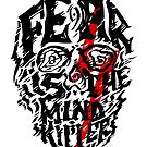 Fear is the Mind Killer by Liviu Matei