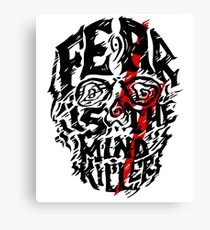 Fear is the Mind Killer Canvas Print