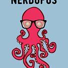 Nerdopus... by Nuh Sarche