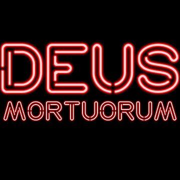 Deus Mortuorum by Corpsecutter