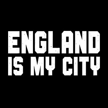 England Is My City by itsHoneytree