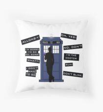 Ten's Quotes. Throw Pillow
