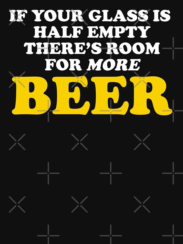 Wenn Ihr Glas halb leer ist, ist Platz für mehr Bier von TheFlying6