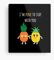 Pineapple Shirt I'm Pine To Stay With You Gift Tee Metallbild