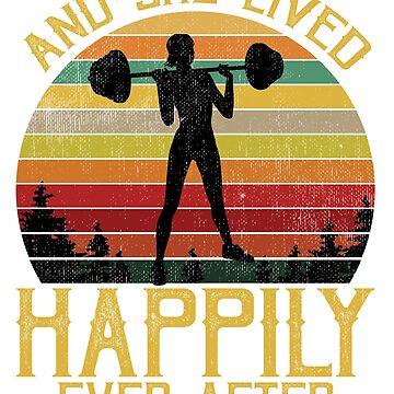 Y ella vivió feliz para siempre Camisa de mujer de levantamiento de pesas vintage de liuxy071195