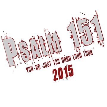 Psalm 151 Band by dpmoon