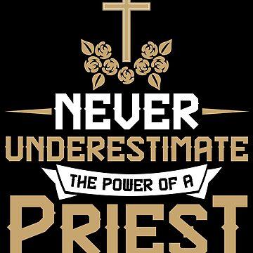 Priest power by GeschenkIdee