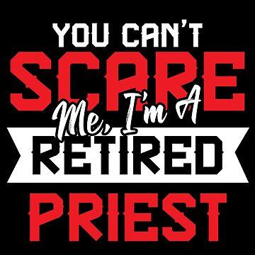 Priest retired by GeschenkIdee
