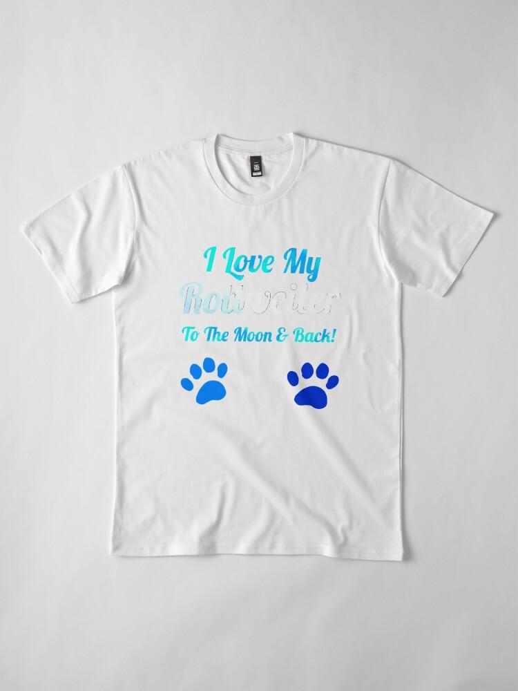 Alternative Ansicht von Ich liebe meinen Rotreiler bis zum Mond und Premium T-Shirt