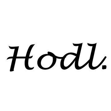 Hodl. | Brushed by activeyou