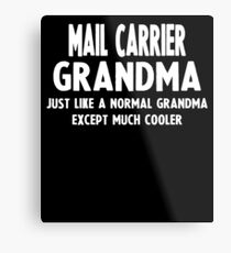 Gifts For Mail Carrier Grandma Metal Print