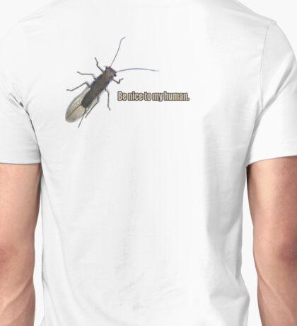 Be Nice to My Human. T-Shirt