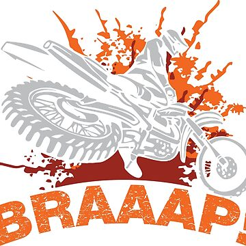 Braaap, Dirt Bike, Motocross T-shirts, Mugs and Beddings by lolotees