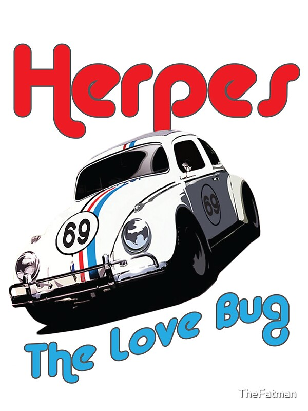 love bug herpes dating Sex i like a girl, but she has herpes but she has herpes is this a deal breaker for most men your risk of getting herpes is lower by dating someone who.