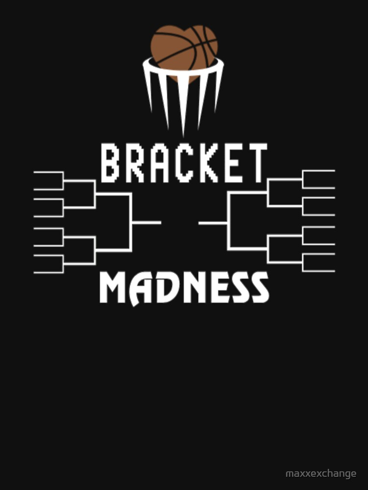 Basketball Bracket Madness, Men's Gift.  by maxxexchange