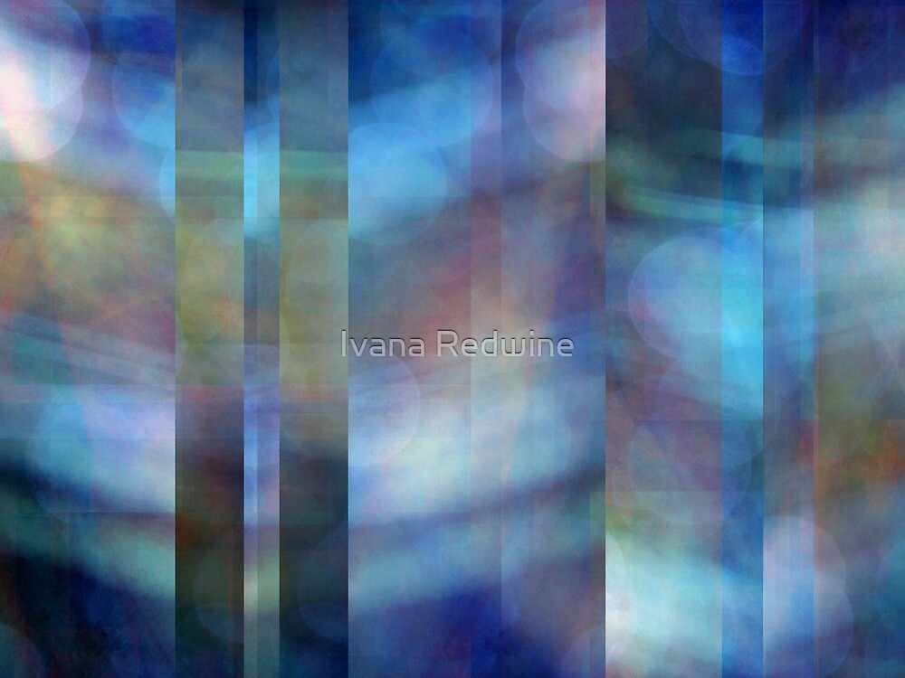 Abstract Composition – May 10, 2010 by Ivana Redwine