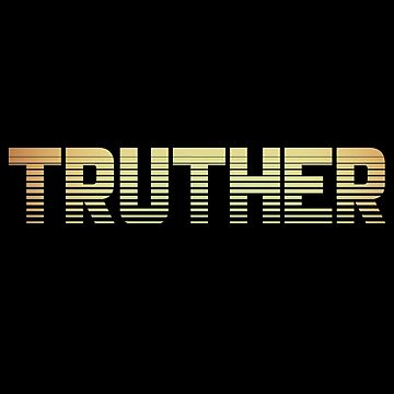 Truther Vintage Conspiracy Theory 80's Logo  by ccheshiredesign