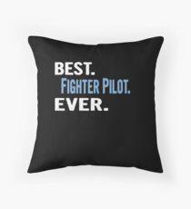Best. Fighter Pilot. Ever. - Cool Gift Idea Bodenkissen