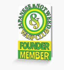 Japanese Knotweed and Wasp Club Founder Member Greeting Card