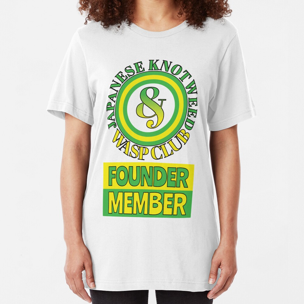 Japanese Knotweed and Wasp Club Founder Member Slim Fit T-Shirt