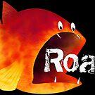 Funny Fish Roar! by StrangeStore