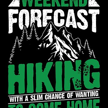 Hiking Hike Hikers Hiking Tour Forecast by yoddel