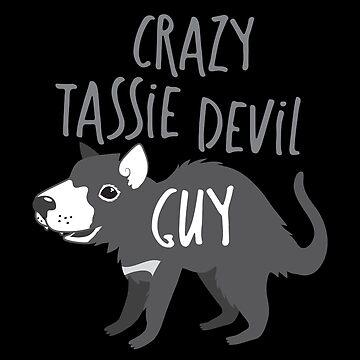 Crazy Tassie devil Guy by jazzydevil