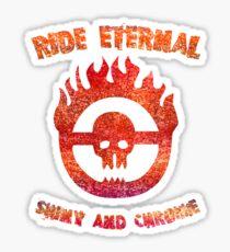 Ride Eternal [Rust Version]  Sticker