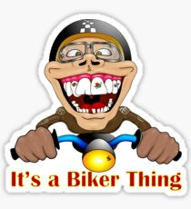 It's a biker thing Sticker