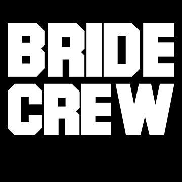 Bride crew bachelorette party by PM-TShirts