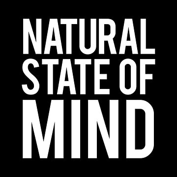 Natural State of Mind by corbrand