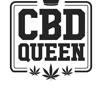 CBD Queen by rockpapershirts
