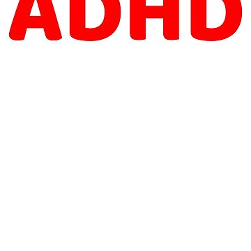 ADHD Awareness by dealzillas