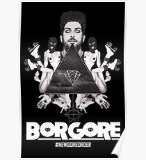 Borgore #NEWGOREORDER Poster Poster