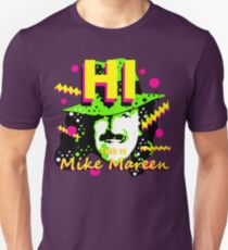HI This is Mike Mareen T-Shirt